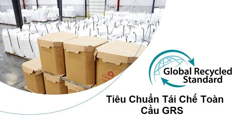 Tiêu chuẩn tái chế toàn cầu grs