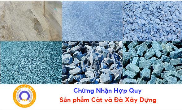 Chứng nhận hợp quy cát và đá xây dựng